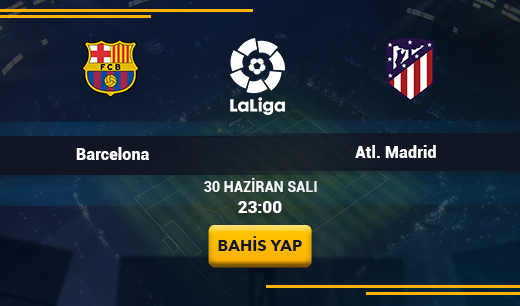Barcelona-Atlético Madrid - Canlı Maç İzle