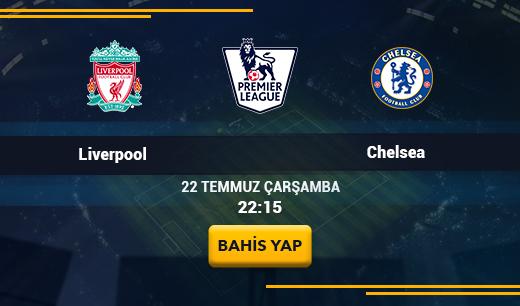 Liverpool - Chelsea - Canlı Maç İzle