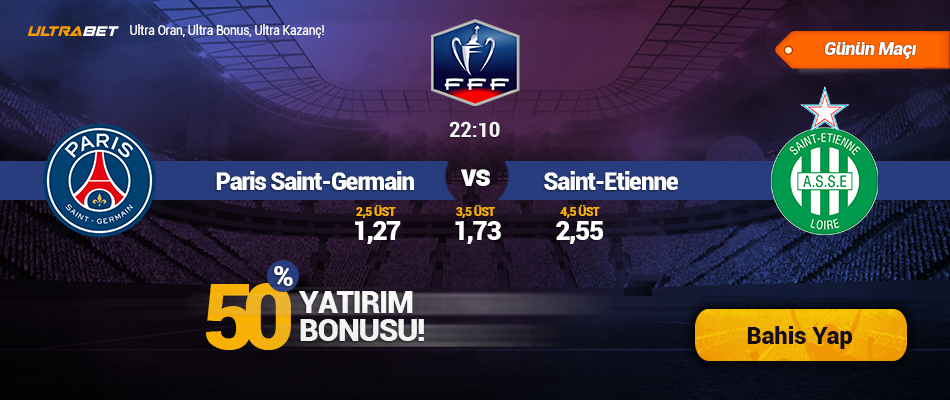 Paris Saint-Germain - Saint-Étienne - Canlı Maç İzle
